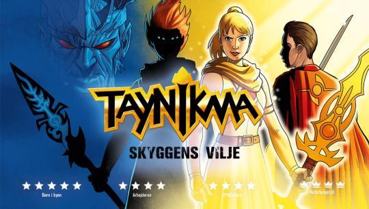 Taynikma - Skyggernes Vilje